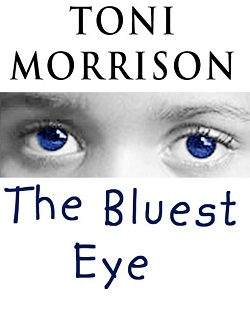 the theme of striving for beauty in the bluest eye by toni morrison In her novel the bluest eye, toni morrison  in the necessary failure of the passionate striving  instructor and coordinator of the communication arts.