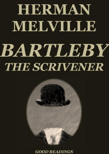 herman melville bartleby scrivener thesis View and download bartleby essays examples  outlines, thesis statements, and conclusions for your bartleby  herman melville's bartleby, the scrivener:.